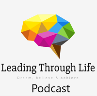 Leading Through Life Podcast
